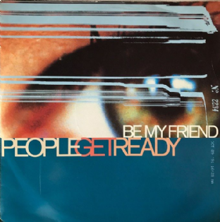 "People Get Ready ‎- Be My Friend (12"") (G++/VG-)"